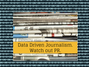 The impact of data driven journalism on PR